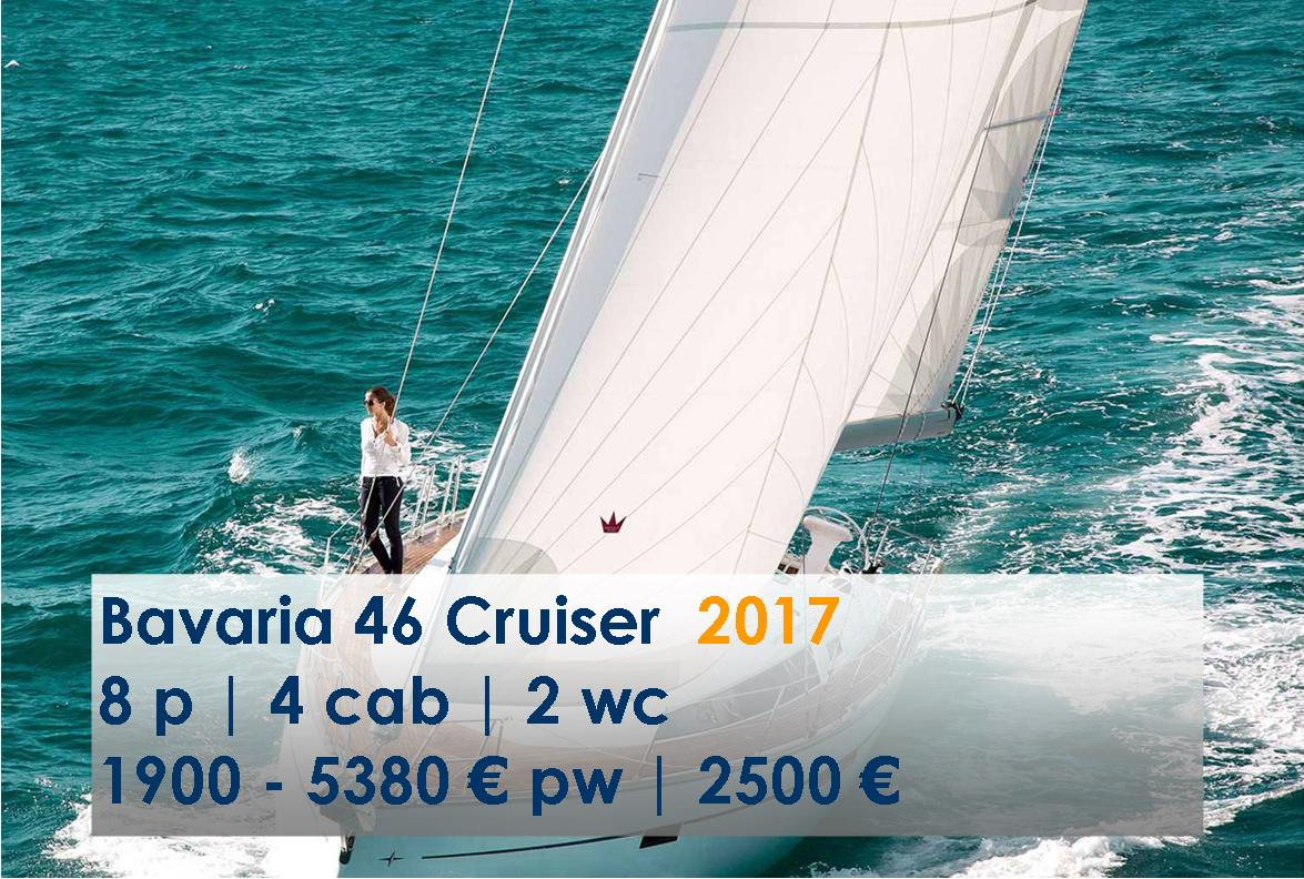 Bavaria 46 Cruiser  2015-2017 | 8 p | 4 cab | 2 wc 1900 - 5380 € pw | 2500 €